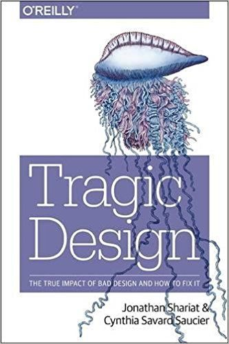 Tragic Design- The Impact of Bad Product Design and How to Fix It