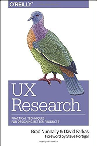 UX Research- Practical Techniques for Designing Better Products
