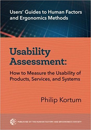 Usability Assessment- How to Measure Usability of Products, Services and Systems