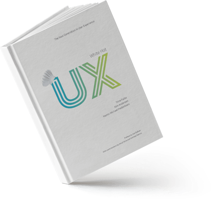 White Hat UX- The Next Generation in User Experience