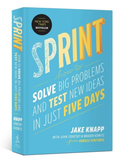 Sprint: Wie man in nur fünf Tagen neue Ideen testet und Probleme löst – UX Book
