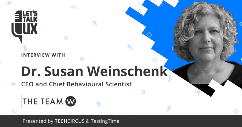 Let's talk UX #7 with Dr. Susan Weinschenk